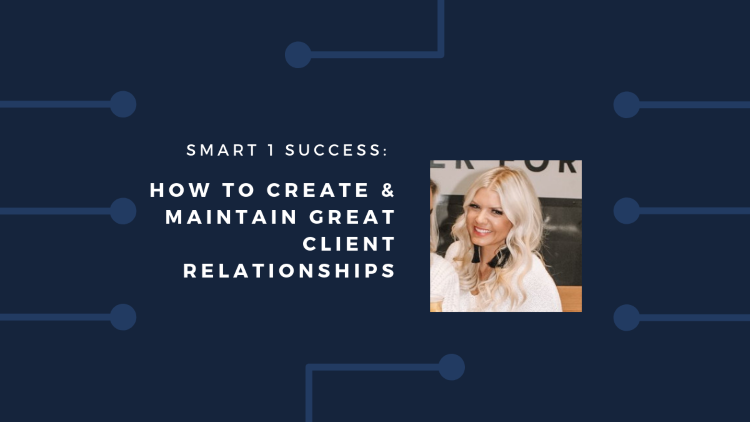 Three Ways to Create & Maintain Great Client Relationships